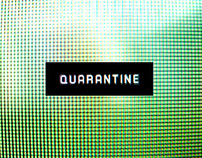 Quarantine Main Title Design