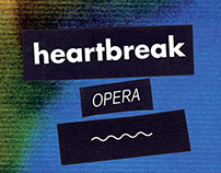 Heartbreak opera