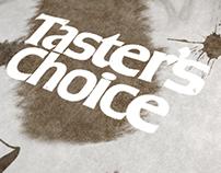 Taster Choice.