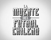 la muerte del fútbol chileno