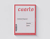 Cuarto: Architecture Playground