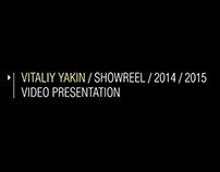 SHOWREEL / VIDEO PRESENTATION 2014 / 2015