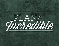 Plan For Incredible