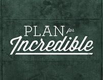 Plan For Incredible