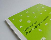 «12 años del DET: el diseño que pasa inadvertido»