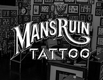 Man's Ruin Tattoo Parlour