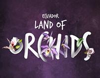 Ecuador Land of Orchids