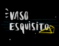 Vaso Esquisito - Flyer
