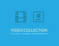 My Video Collection Vol.2 - Design - Presentations