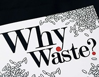 Why Waste?