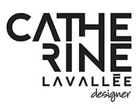 CATHERINE LAVALLÉE DESIGNER