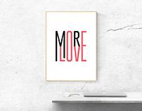 More Love. Art Print