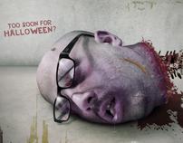 Too soon for Halloween?