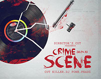 CRIME SCENE [PARTY FLYER]