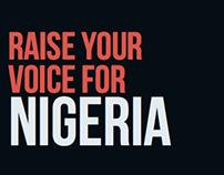 Raise Your Voice For Nigeria