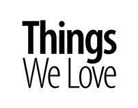 Things We Love