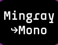 Mingray – a stylish monospaced typeface