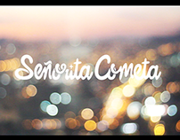 Señorita Cometa / Video