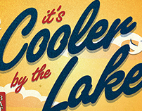 """It's Cooler By The Lake"" Kiosk Print"