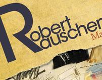 Robert Rauschenberg Exhibit