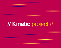 // Kinetic project //