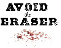 Avoid the Eraser