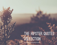 The Hipster Quotes Collection