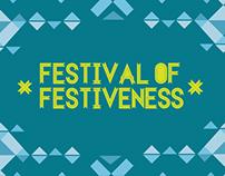 FESTIVAL OF FESTIVENESS