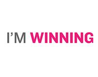 I'm Winning