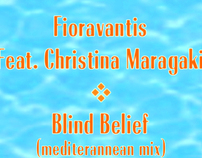 Blind Belief (Mediterannean Mix)