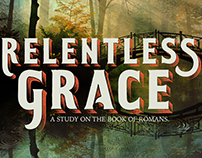 Relentless Grace: Sermon Series