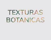 Texturas Botánicas