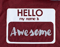 Hello My Name is Awesome Shirt