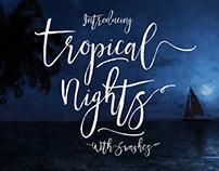 Tropical Nights Script Font