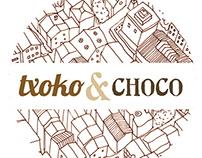 Txoko & Choco