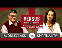 TheVersusShow - Middleclass VS Spirituality