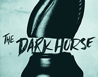 The Dark Horse - Social Campaign