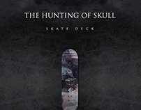 The Hunting Of Skull Skate Deck