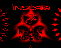 INSERTO + MAMBA NEGRA - DIREÇÃO + MOTION