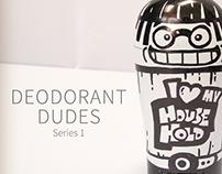Deodorant Dudes & Dudettes - HH Lover