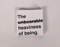 The Unbearable Heaviness of Being