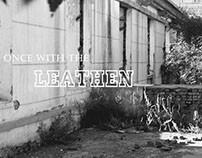 ONCE WITH THE LEATHEN