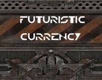 Futuristic Currency