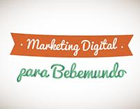 Marketing Digital para  Bebemundo