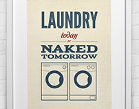 Laundry Today or Naked Tomorrow Prints $13.75