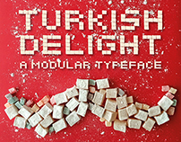Turkish Delight a Modular Typeface