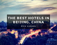 The Best Hotels In Beijing, China