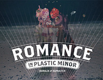 ROMANCE IN PLASTIC MINOR
