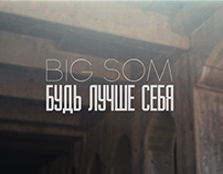 Big Som - Be better than yourself