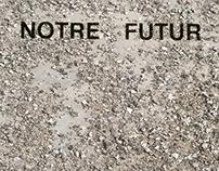 Notre futur, la qualité